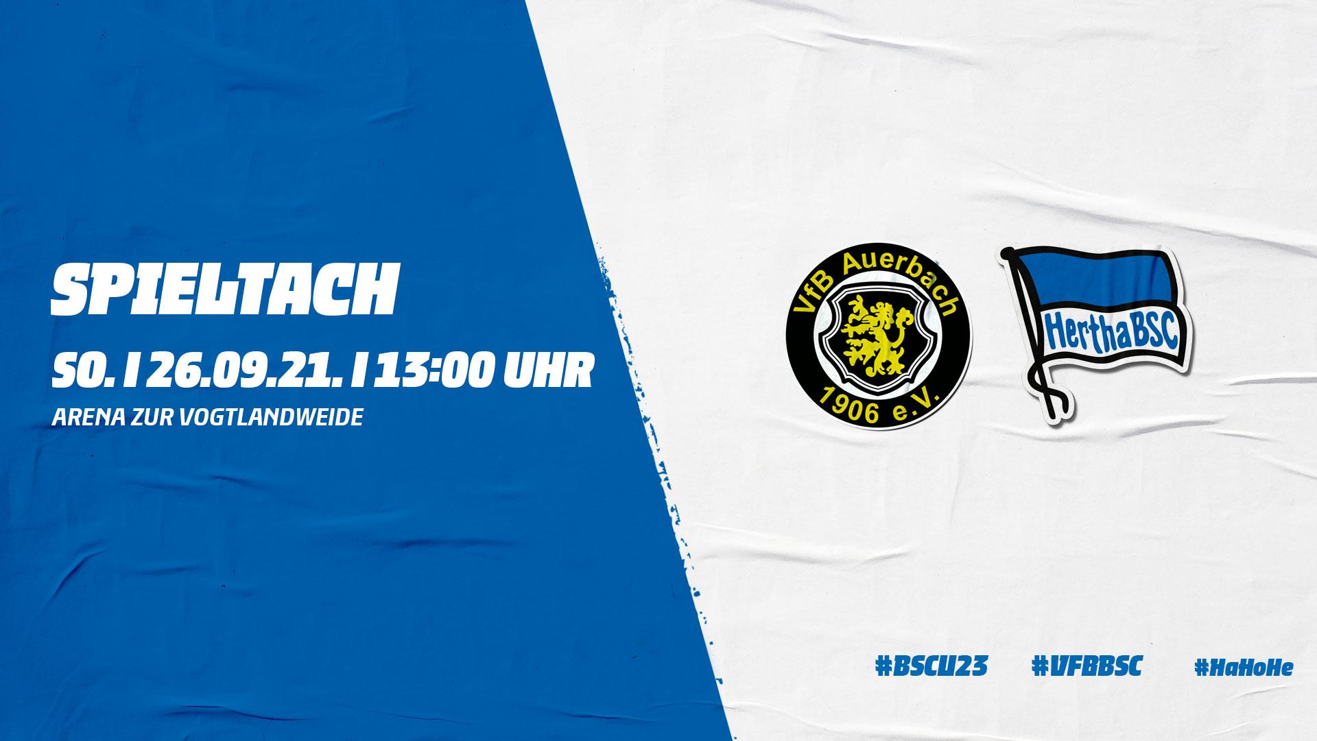 Spieltagsankündigung VfB Auerbach gegen Hertha BSC U23.